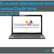 StudentLogic – Credit Unused Attendances vs. Credit Note